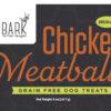 BARK Chicken Meatball Treats